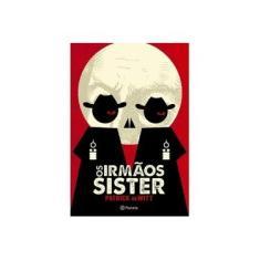 Imagem de Os Irmãos Sister - Witt, Patrick De - 9788542201055