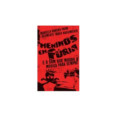 Meninos em Fúria - Marcelo Rubens Paiva - 9788556520258