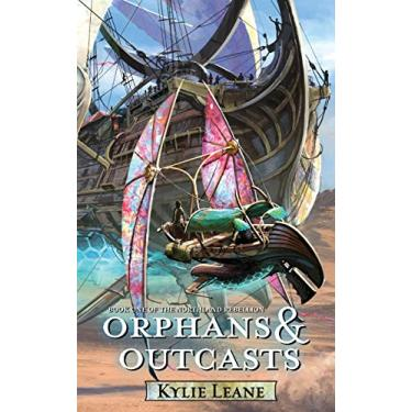 Orphans and Outcasts (1)