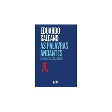 Palavras Andantes, As - Convencional - Eduardo Galeano - 9788525432728