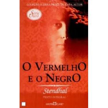 """O Vermelho E O Negro - """"stendahl"""" - 9788572325929"""