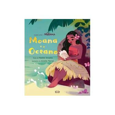Moana e o Oceano - Col. Disney - Knowles, Heather - 9788550700670