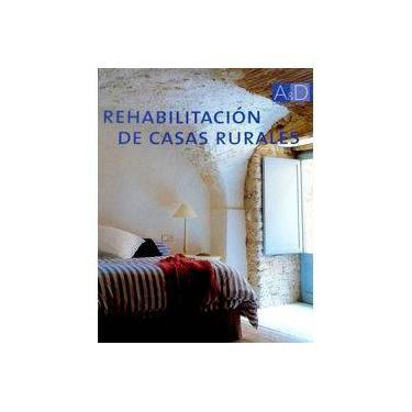Rehabilitación de Casas Rurales - Capa Dura - 9788496429543