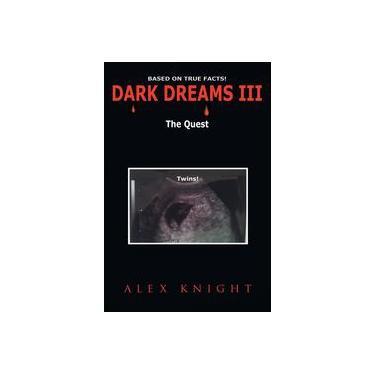 Dark Dreams Iii The Quest