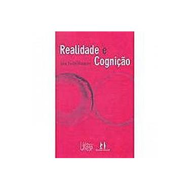 Realidade E Cognicao - Capa Comum - 9788571396364