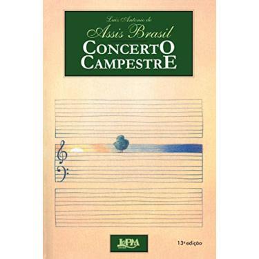 Concerto Campestre - Brasil, Luiz Antônio De Assis - 9788525407351