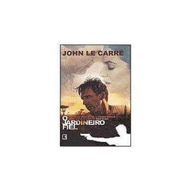 O Jardineiro Fiel - Le Carre, John - 9788501062505