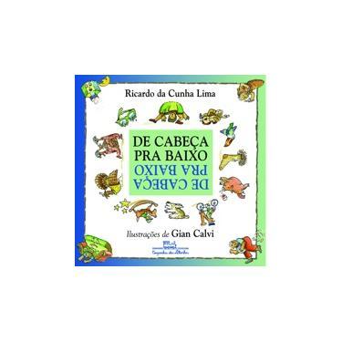 De Cabeça para Baixo - Lima, Ricardo Da Cunha - 9788574060781