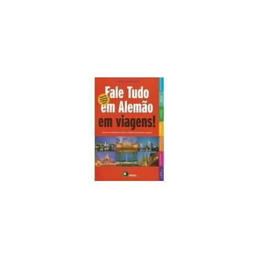 Fale Tudo Em Alemão Em Viagens ! + CD Audio - Standerski, Corine; Standerski, Corine - 9788578440725