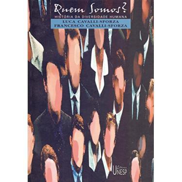 Quem Somos? - História da Diversidade Humana - Cavalli-sforza, Luca; Cavalli-sforza, Francesco - 9788571394186