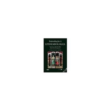 Introdução À Epidemiologia - 4ª Ed. 2006 - Rouquayrol, Maria Zélia; Almeida Filho , Naomar De - 9788527711876