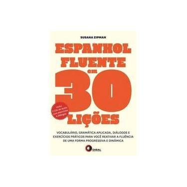 Espanhol Fluente em 30 Lições - Capa Comum - 9788578441593