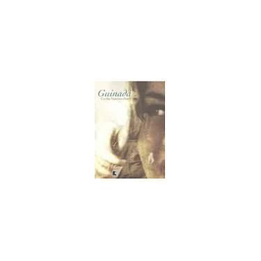 Guinada - Vasconcellos, Cecilia - 9788501060273
