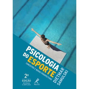 Psicologia do Esporte - Samulski, Dietmar - 9788520426586