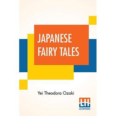 Imagem de Japanese Fairy Tales: Compiled By Yei Theodora Ozaki