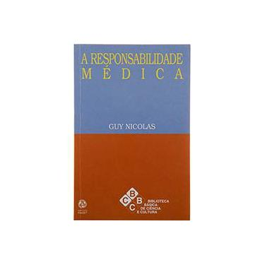 A Responsabilidade Médica - Guy Nicolas - 9789727711680