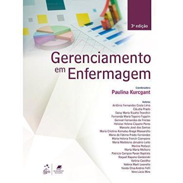Gerenciamento em Enfermagem - Paulina Kurcgant Et Al - 9788527729802