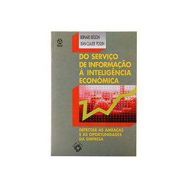 Do Serviço de Informação à Inteligência Econômica - Bernard Besson - 9789727711321
