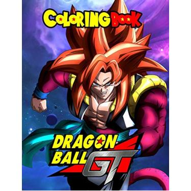Dragon Ball GT Coloring Book: For adults and for kids high quality. The best 50 high-quality Illustrations.Dragon Ball, Dragon Ball Z, Dragon Ball Super, Dragon Ball GT, Manga, Anime, Coloring Book...