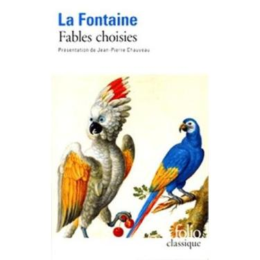 "Fables Choisies - ""la Fontaine, Jean De"" - 9782070409143"