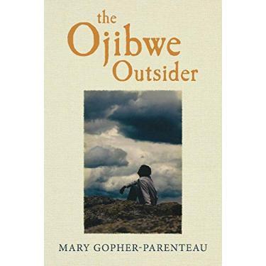 The Ojibwe Outsider