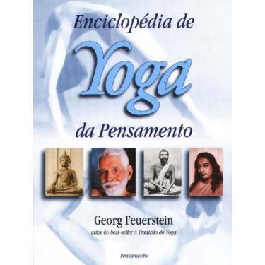 Enciclopedia De Yoga Da Pensamento - Capa Comum - 9788531514258