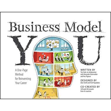 Business Model You: A One-Page Method for Reinventing Your Career - Capa Comum - 9781118156315