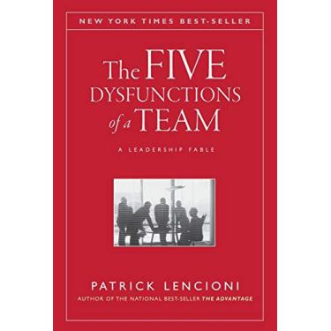 The Five Dysfunctions Of A Team - A Leadership Fable - Lencioni, Patrick; - 9780787960759