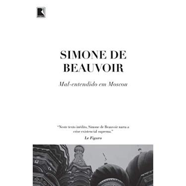 Mal-Entendido Em Moscou - Beauvoir, Simone De - 9788501104342