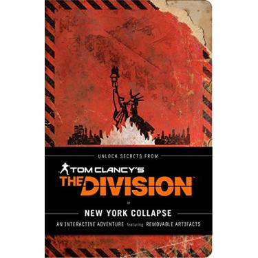 Tom Clancy's The Division: New York Collapse - Alex Irvine - 9781452148274