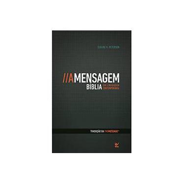 Mensagem, A - Bíblia em Linguagem Contemporânea - Eugene H. Peterson - 9788538302049