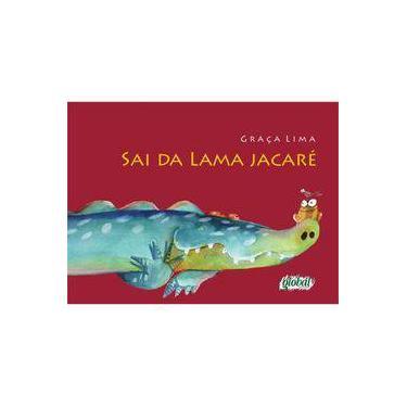 Sai Da Lama Jacare - Capa Comum - 9788526020467