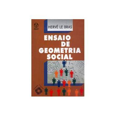 Ensaio de Geometria Social - Hervé Le Bras - 9789727714148