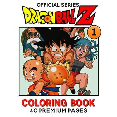 """Dragon Ball Z Coloring Book Vol1: Interesting Coloring Book With 40 Images For Kids of all ages with your Favorite """"Dragon Ball Z"""" Characters.: 3"""