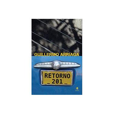 Retorno 201 - Guilhermo Arriagada - 9788560610518