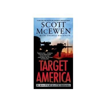 Target America: A Sniper Elite Novel (Sniper Elite)