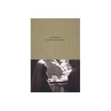 Verdade e Interpretação - Pareyson, Luigi - 9788533621671
