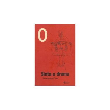 Sinta O Drama - Capa Comum - 9788532620866