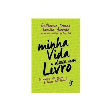 Minha Vida Dava Um Livro - Capa Comum - 9788567028644