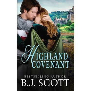 Highland Covenant: (Blades of Honor Book 4)