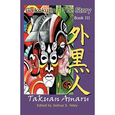Gaikokujin - The Story III: Quest for Christ Consciousness