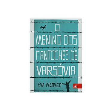 O Menino dos Fantoches de Varsóvia - Eva Weaver - 9788581634173
