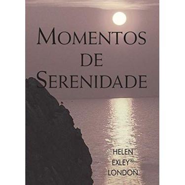 Momentos De Serenidade - Exley, Helen - 9781846349614