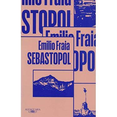 Sebastopol - Fraia, Emilio - 9788556520760