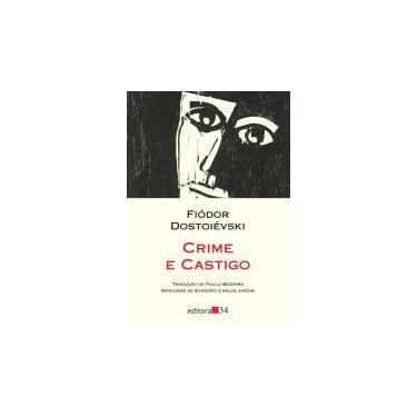 Crime e Castigo - Fiódor Dostoiévski - 9788573266467