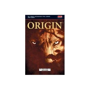 Origin: The True Story of Wolverine (Wolverine: origins)