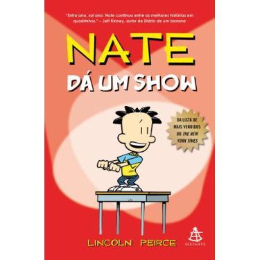Nate Dá Um Show - Peirce, Lincoln - 9788575429716