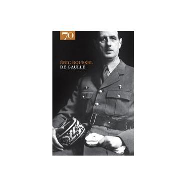 De Gaulle - Éric Roussel - 9789724416434