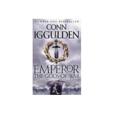 The Gods of War (Emperor Series, Book 4) (Emperor Series)