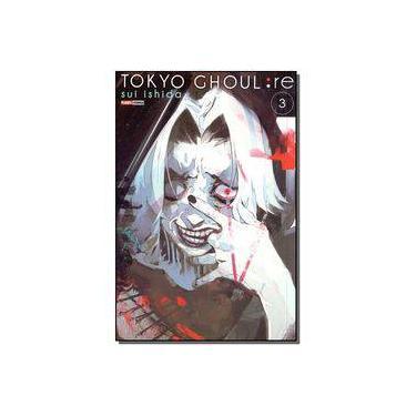 Tokyo Ghoul. Re - Volume 3 - Sui Ishida - 9788542610314